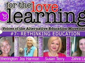For the Love of Learning – Rethinking Education – Epi#7