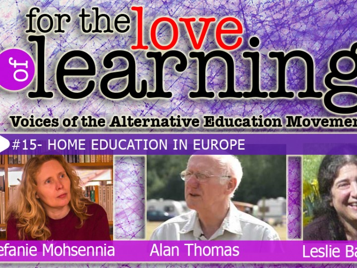 For the Love of Learning – Home Education in Europe – Epi#15