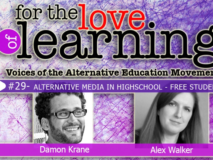 For the Love of Learning –Alternative Media in High School – Epi#29